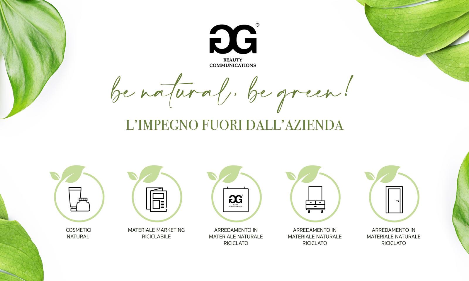 Be Natural, Be Green! L'impegno della 2G Beauty fuori dell'azienda